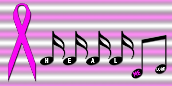 Heal Me, Lord text written on music notes next to a pink breast cancer ribbon
